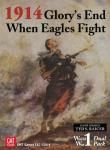 1914: Glory`s End / When Eagles Fight, Dual Pack