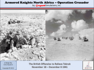 Armored Knights North Afrika - Operation Crusader
