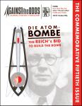 Against the Odds 50, Die Atombombe