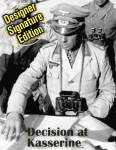 Decision At Kasserine: Rommel's Last Chance, Designer Signature Edition