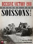 Decisive Victory 1918 Volume One Soissons