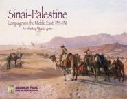 Infantry Attacks: Sinai-Palestine: The Middle East 1915-1918