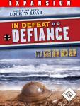 In Defeat, Defiance,Lock 'n Load