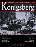 Konigsberg: The Soviet Attack on East Prussia, 1945