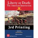 Liberty or Death: The American Insurrection, 3rd Printing