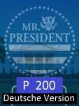 Mr. President, Deutsche Version