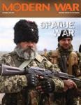 Modern War 34, Opaque War: Ukraine