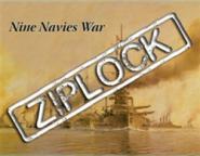 Nine Navies War, Ziplock