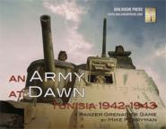 Panzer Grenadier: An Army at Dawn