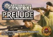 Quartermaster General,  Prelude