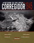 Return to the Rock: Corregidor,1945