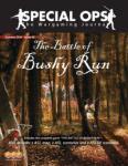 Special Ops # 5, Battle of Bushy Run