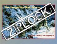 The Forgotten War, Ziplock