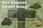 Totaler Krieg, Axis Empires