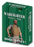 Warfighter PMC, Exp 45 More Money!