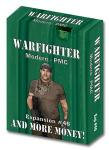 Warfighter PMC, Exp 46 And More Money!