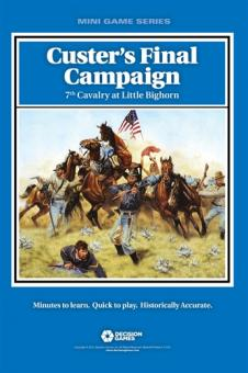 Custers Final Campaign