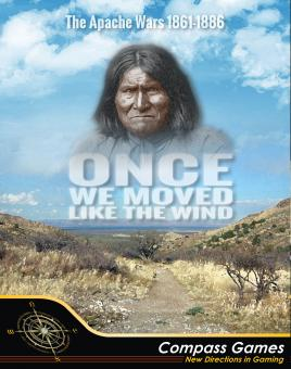 Once We Moved Like the Wind, The Apache Wars, 1861-1886