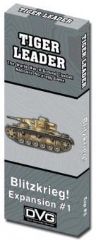 Tiger Leader, Exp 1 - Blitzkrieg!