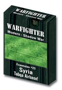 Warfighter Modern, Shadow War Exp 23 Shadow War Syria Tabqa Airbase