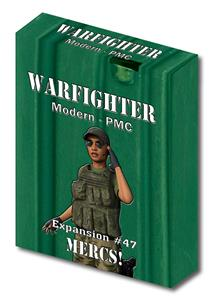 Warfighter PMC, Exp 47 Mercs!