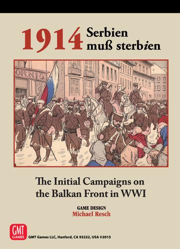 1914, Serbien muß Sterbien