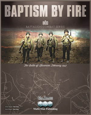 Baptism By Fire: The Battle of Kasserine (BCS)