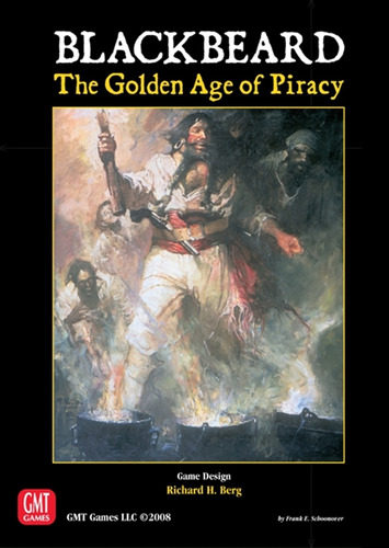 Blackbeard:  Golden Age of Piracy 2nd Ed.