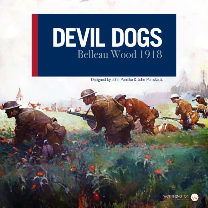 Devil Dogs: Belleau Wood 1918