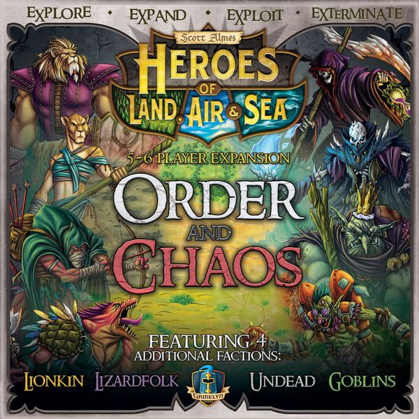 Heroes of the Land, Air and Sea: Order and Chaos Exp.