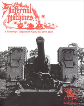 Landships: Infernal Machines Exp