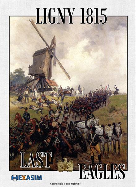 Ligny 1815, Last Eagles, Reprint