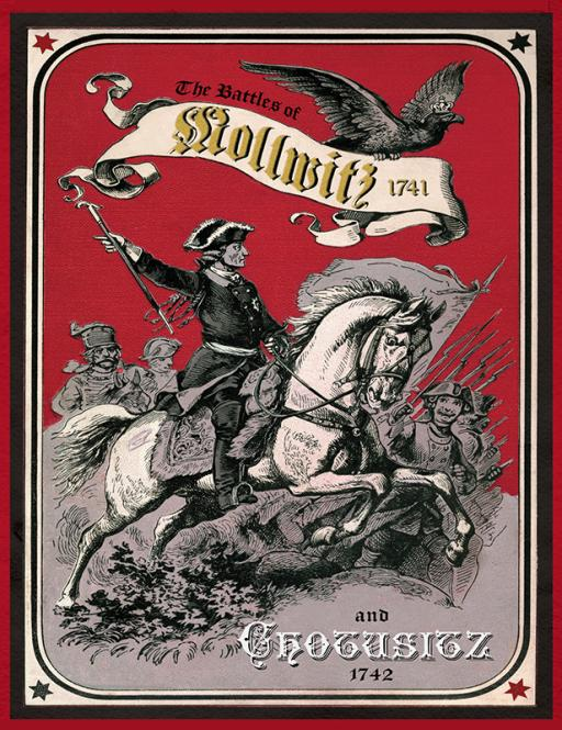 Mollwitz & Chotusitz: Battles of the First Silesian War