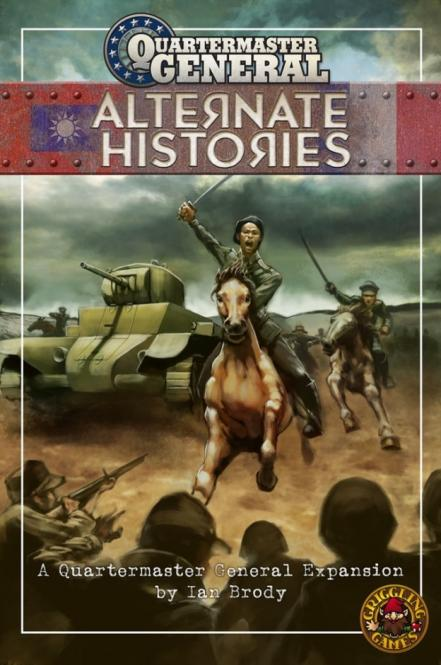 Quartermaster General:  Alternate Histories Expansion