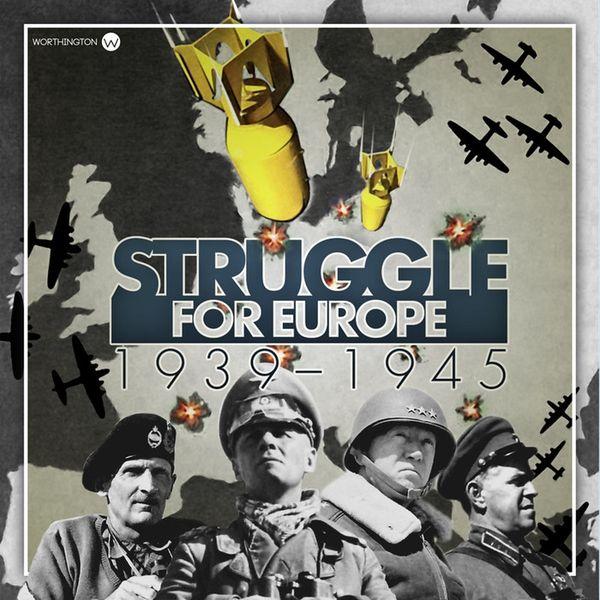 Struggle for Europe 1939-1945