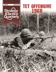 Strategy & Tactics Quarterly 8, TET Offensive