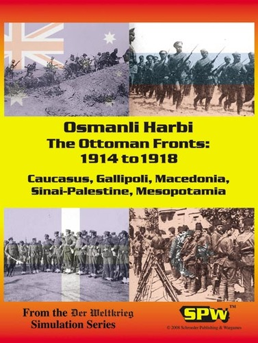 The Ottoman Front: 1914 to 1918