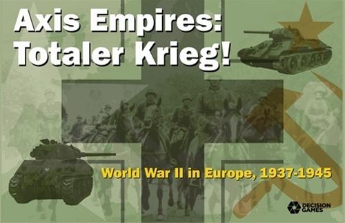 Totaler Krieg, Axis Empires