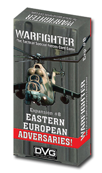 Warfighter Modern, Expansion 8: Eastern European Hostiles